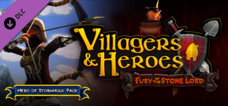 Villagers and Heroes: Hero of Stormhold Pack Free Steam Key