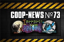Coop News #73 / Огромный вес Star Citizen, первые кадры BlueStreak, Halo в ArmA 3, хардкор Dying Light