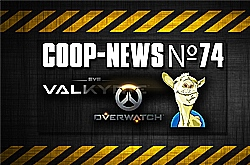 Coop-News #74 /  PvP ������ � ����������� ����������, �������� Overwatch, ������ Dota 2 �� ���������� �����
