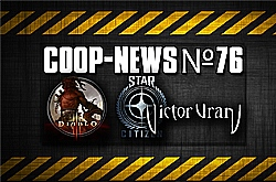 Coop-News #76 / ������� Monster Hunter Online, ������ �� Diablo 3 ��� �� ���, ������������� �������� ���� Victor Vran