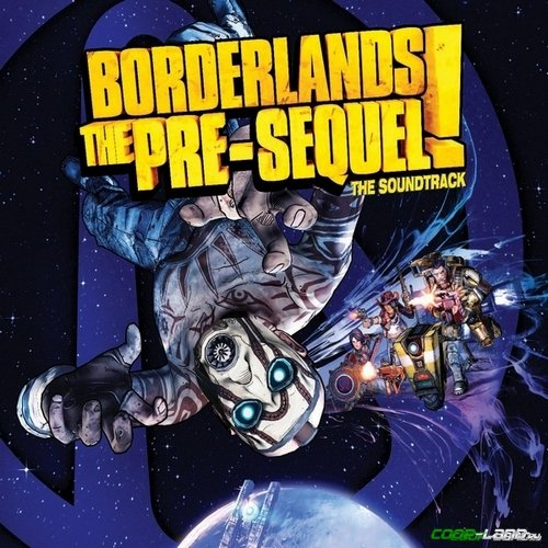 Музыка из Borderlands: The Pre-Sequel (Original Soundtrack)