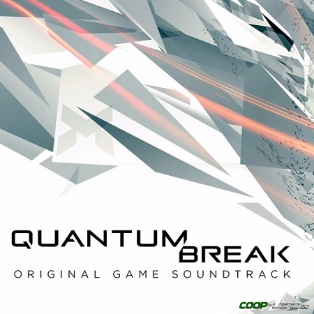 Музыка из Quantum Break (Soundtrack)