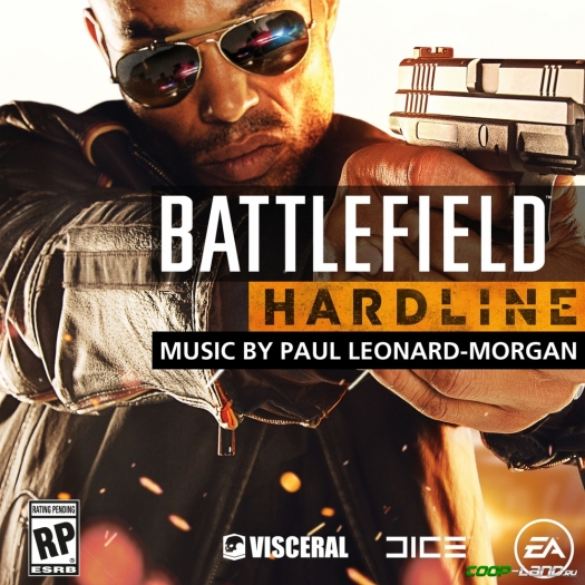 Музыка из Battlefield Hardline (Original Soundtrack by Paul Leonard-Morgan)
