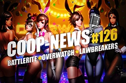 Coop-News #126 / ����� The Divison, ����������� ���� � Overwatch, �OBA Battlerite � ������ ������!