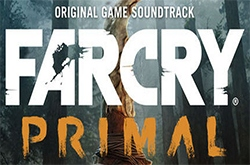 Музыка из Far Cry Primal (Original Game Soundtrack)
