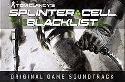 Музыка из Tom Clancy's Splinter Cell Blacklist (Original Game Soundtrack)
