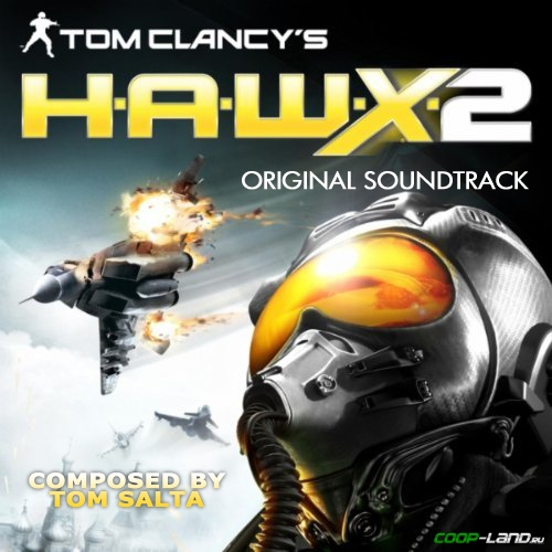Музыка из Tom Clancy's H.A.W.X. 2 (Original Game Soundtrack)