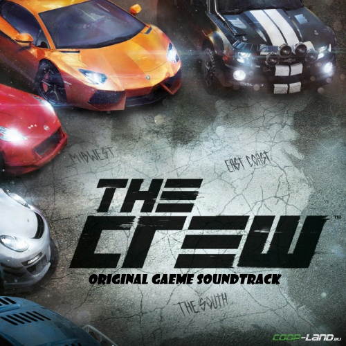 Музыка из The Crew (Original Game Soundtrack)