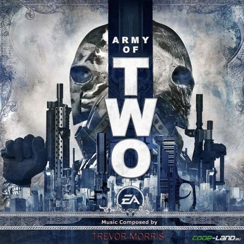 Музыка из Army of Two (Full Game Soundtrack)