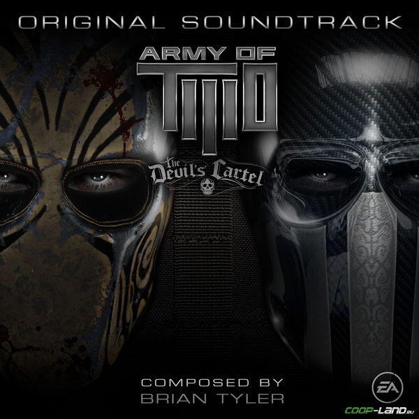 Музыка из Army of Two: The Devil's Cartel (Original Soundtrack)