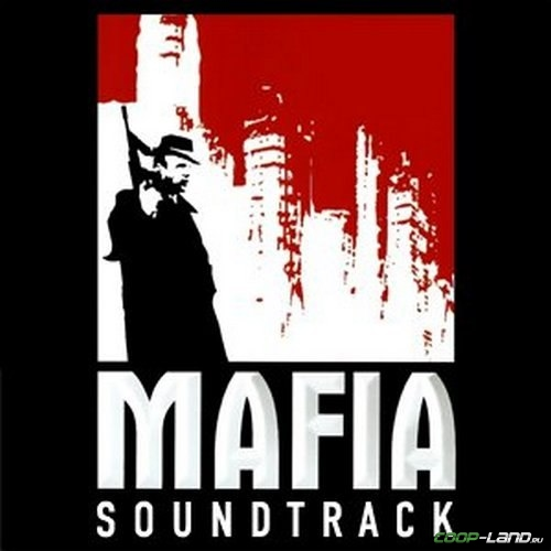 Музыка из Mafia: The City of Lost Heaven (Original Game Soundtrack)