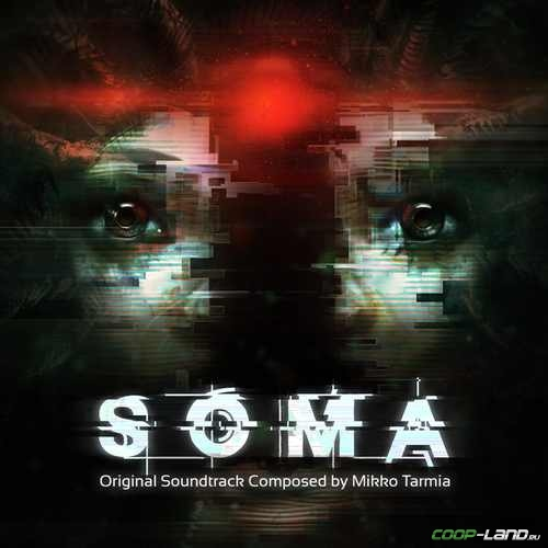 Музыка из SOMA (Original Soundtrack)