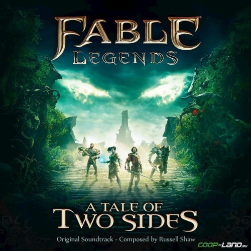 Музыка из Fable Legends: A Tale of Two Sides (Original Game Soundtrack)