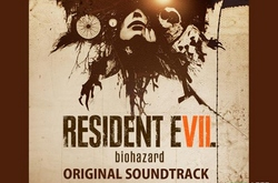 Музыка из Resident Evil 7 Biohazard (Original Soundtrack)