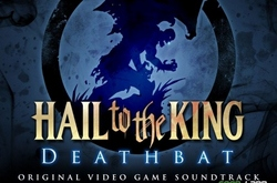 Музыка из Hail To The King: Deathbat (Original Soundtrack)