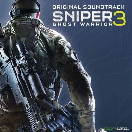 Музыка из Sniper: Ghost Warrior 3 (Original Soundtrack)
